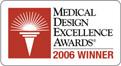 2006 Winner Medical Design Excellence Awards